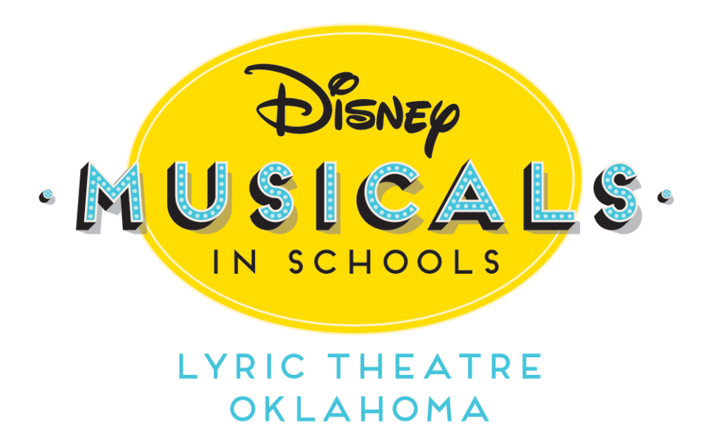Disney Musicals in Schools - Lyric Theatre of Oklahoma